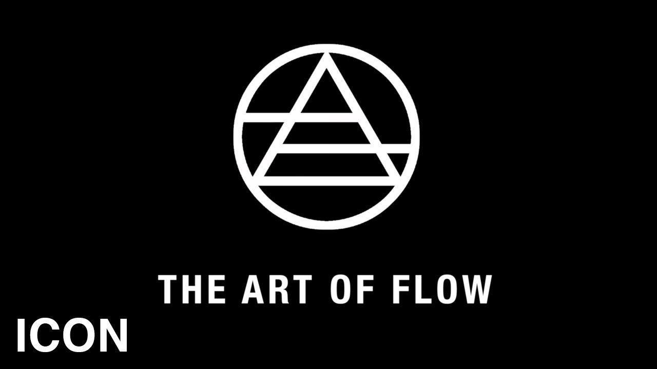 The Art Of Flow The Art Of Creativity Youtube