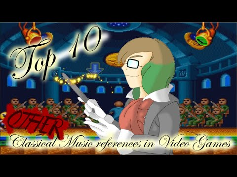 Top 10 OTHER Classical Music References in Video Games