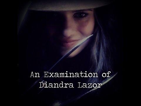 An Examination Of Diandra Lazor