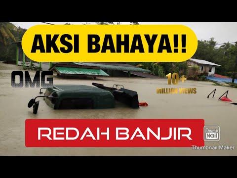 AKSI BAHAYA !! REDAH BANJIR DI BESUT TERENGGANU