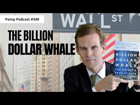 Pomp Podcast #349: Tom Wright on the Billion Dollar Whale
