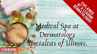 Now Trending - Medical Spa at Dermatology Specialists of Illinois