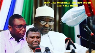 Why The President Did Not Wear The Face Mask? Dr Samateh Explains - Coach On The Draft Consultation
