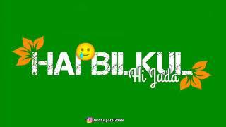 Na Hum Bewafa Hai New version WhatsApp song 2021