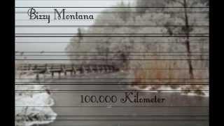 Bizzy Montana - 100.000 Kilometer