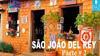 Ep. 7 São João del Rey,Bichinho e Prados (Parte 2 de 2)