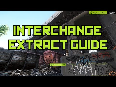 Interchange Extraction Guide - Escape From Tarkov