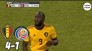Belgica vs Costa Rica 4-1 Resumen Completo Amistoso Internacional 2018