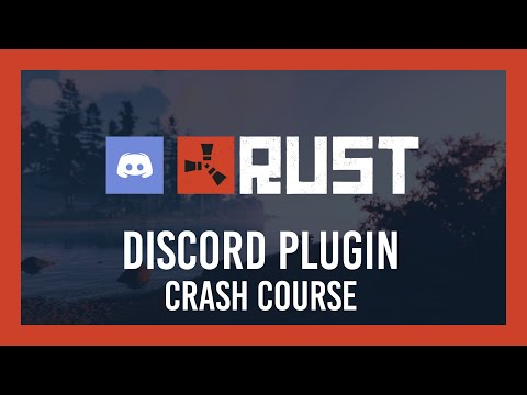 Rust: Complete Guide For Discord Plugins | Oxide/uMod
