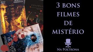 na poltrona 3 bons filmes de mistrio