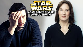 Adam Driver Reveals Awful Truth Of Kathleen Kennedy! (Star Wars Explained)