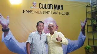Color Man Là Người Như Thế Nào? Color Man Là Ai? Phỏng Vấn Tại Color Man Fans Meeting Lần 1-2018
