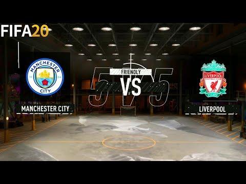 FIFA 20   Manchester City Vs Liverpool - Volta 5x5 - Full Match & Gameplay