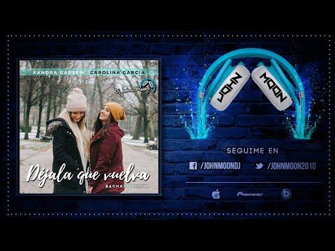 DEJALA QUE VUELVA (Bachata Remix) DJ John Moon