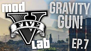 GTA V PC: Mod Lab - Gravity Gun Mod! - Episode 7! (HD)
