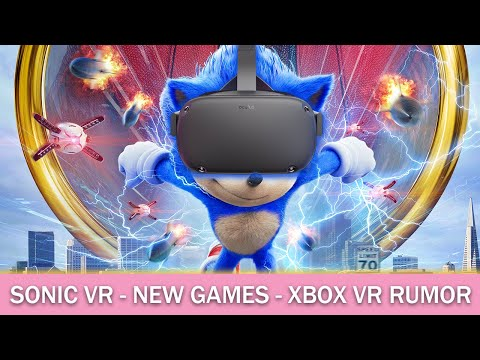 EPIC Sonic VR Game, New Oculus Quest Games, Xbox Partner With Facebook (& Much MORE!)
