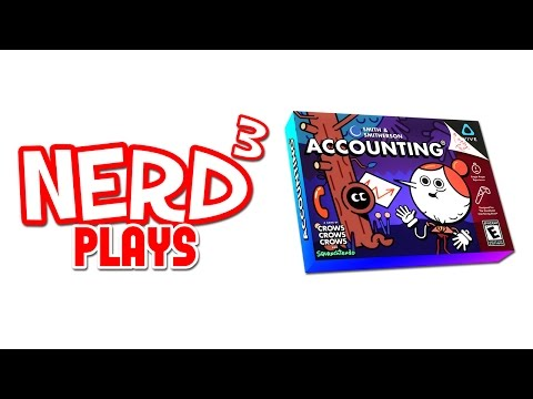 Nerd³ Plays... Accounting - VR Squanching