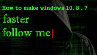 fix slow Windows 10 , 9, 7 and make faster and smooth in just simple way 2018