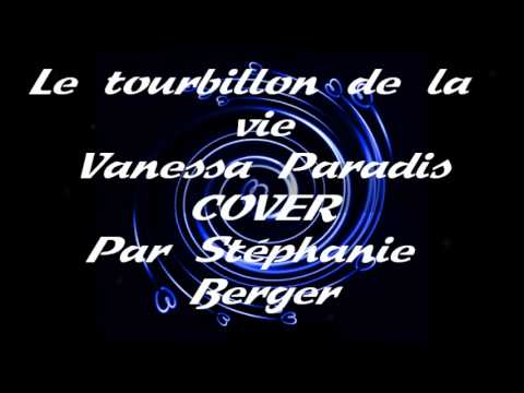 le tourbillon de la vie vanessa paradis cover par st phanie youtube. Black Bedroom Furniture Sets. Home Design Ideas