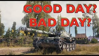 WOT - Is This A Good Day or Bad Day? | World of Tanks
