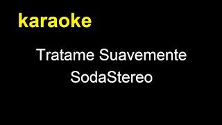 Tratame suavemente - China Suarez  (karaoke)