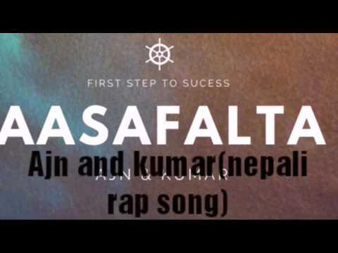 Asafalta_ajn X kumar(new nepali hip hop2017)