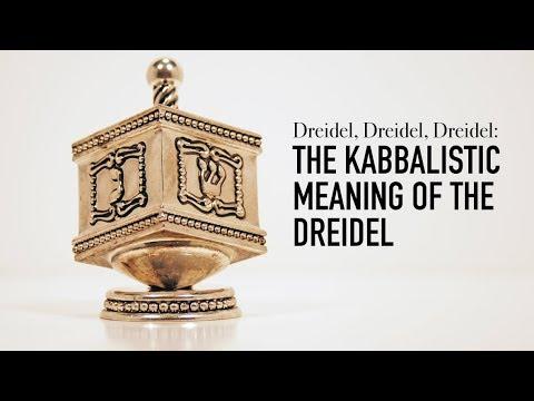 Dreidel, Dreidel, Dreidel: What Is the Kabbalistic Meaning of the Dreidel?