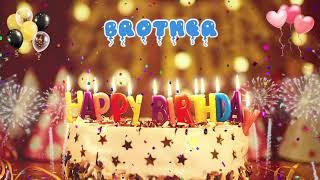 BROTHER birthday song – Happy Birthday Brother