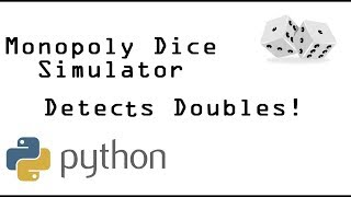 Monopoly Dice Simulator in Python