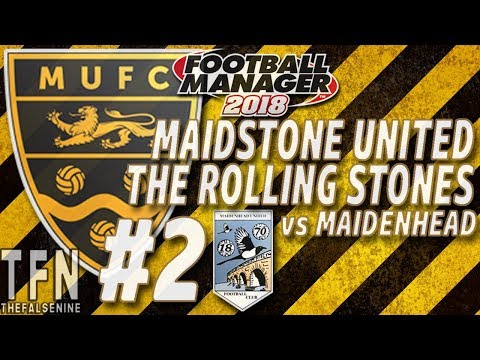 #FM18 | Maidstone United: The Rolling Stones | Episode 2: Opening Day Nerves (vs Maidenhead)