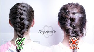 HOW TO GET THE PERFECT FRENCH BRAID! FRENCH BRAID DO'S & DON'TS