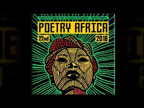UKZN Centre for Creative Arts to host 2018 Poetry Africa Festival