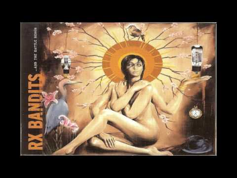 Rx Bandits - Only for the Night