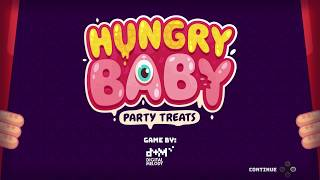Hungry Baby: Party Treats for Nintendo Switch | 12 Minutes of Gameplay