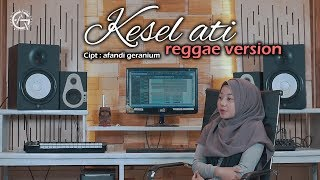Kesel Ati Reggae Version MP3