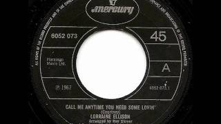 LORRAINE ELLISON - Call Me Anytime You Need Some Lovin