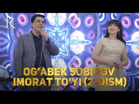 Og'abek Sobirov - Imorat to'yi (2-qism)