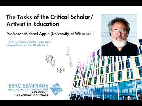 Professor Michael Apple. The Tasks of the Critical Scholar/Activist in Education