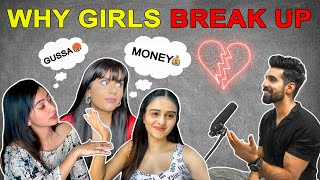 Interview: WHY GIRLS BREAK UP? *Lucknow Cab Driver Case* | Girls love this|What Girls HATE| Dating