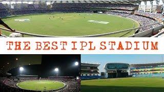 IPL 2017 - Best IPL Stadiums (Part 1)