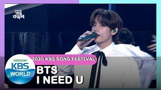 BTS - I NEED U |2020 KBS Song Festival| 201218 Siaran KBS WORLD TV|