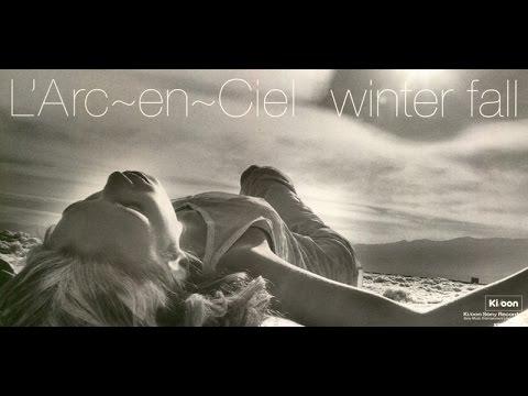 L'Arc en Ciel -Winter Fall ( karaoke version)