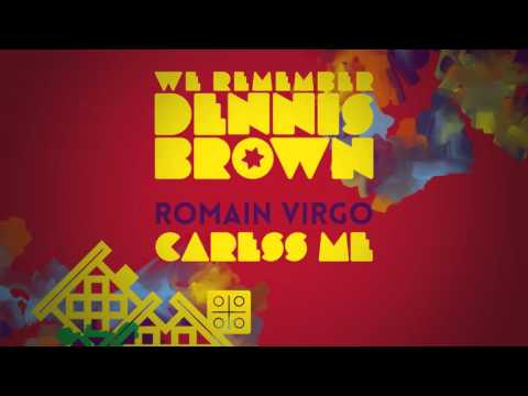 Romain Virgo - Caress Me | We Remember Dennis Brown | Official Album Audio