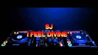 sj - i feel divine ( club mix)