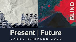 Blind Audio Samples - Present Future Label Sampler 2020 - What's Inside?