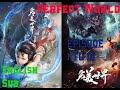Perfect World Episode 1   10 English Subbed    Wanmei Shijie Episode 1   10 English Subbed