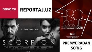 """""""SCORPION"""" Gala-Premyerasi va """"PROLOG"""" Ochilish Marosimi"""