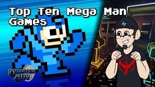 Top Ten Mega Man Games - The Quarter Guy