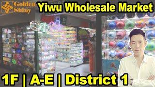Yiwu Wholesale Trade Market | 1F | A-E | District 1 | GoldenShiny