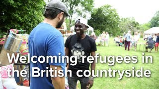 UK: Welcoming refugees in the British countryside
